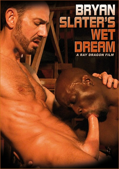 Top_10_Gay_Porn_Movies_Of_2013_Honorable_Mention_Ray_Dragon_Bryan_Slater's_Wet_Dream_Chronicles_Of_Pornia_Blog